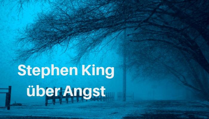 Stephen King_Schreibtipps_Farben der Angst_Horror Terror Ekel_Storymonster
