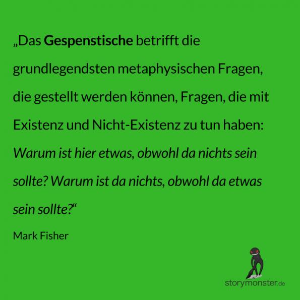 Mark Fisher - Das Seltsame und das Gespenstische - Zitat