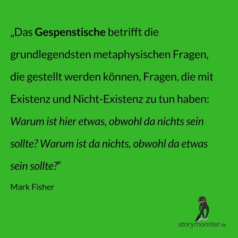 Mark Fisher: Das Seltsame und das Gespenstische