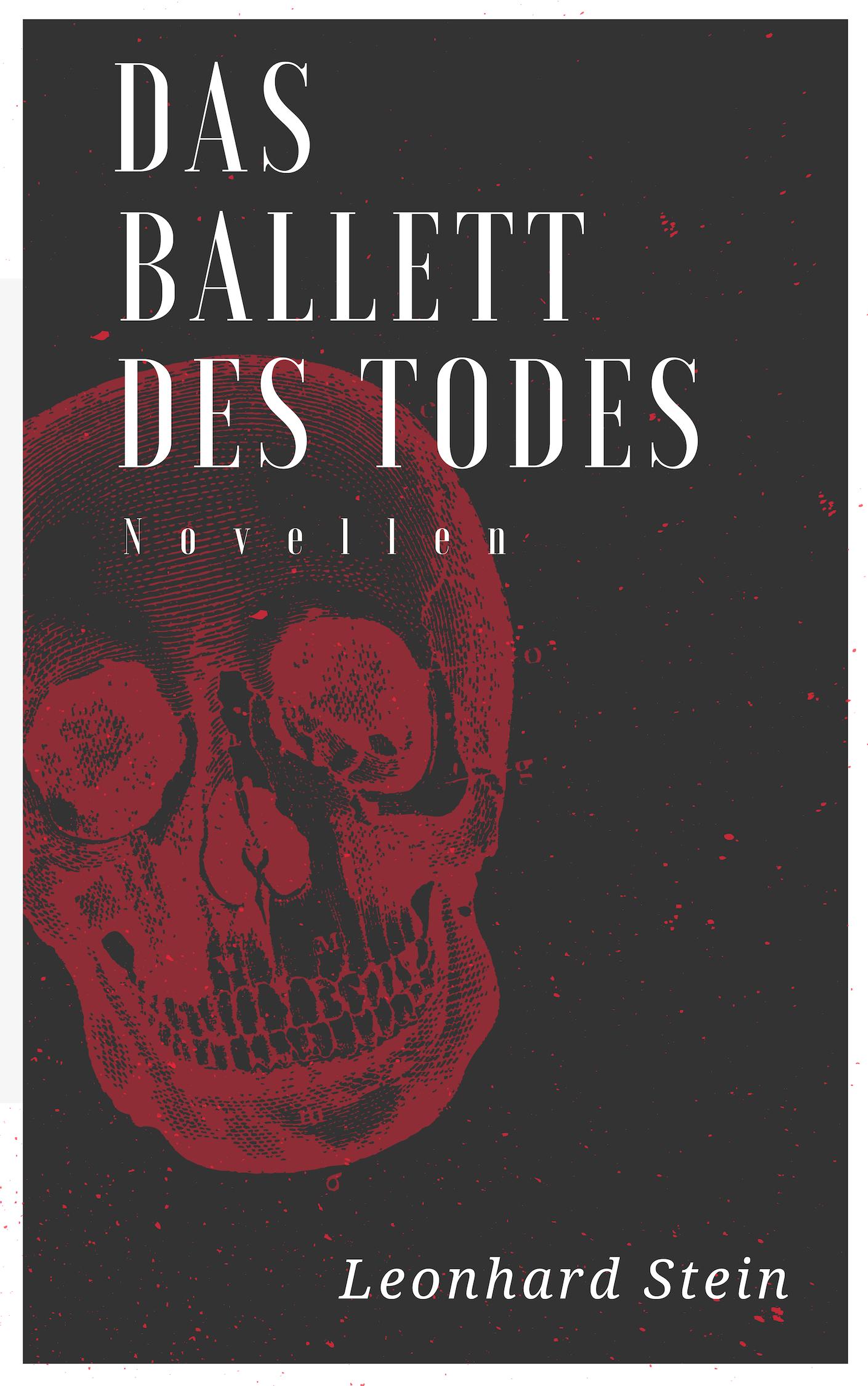 Leonhard Stein_Ballett des Todes_Cover_E-Book