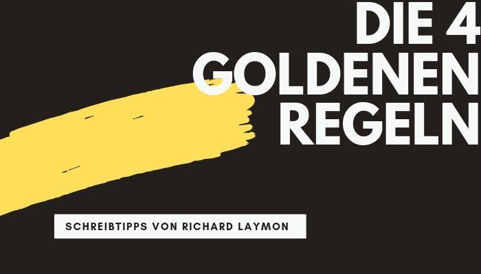 Richard Laymon Schreibtipps Die vier goldenen Regeln Storymonster