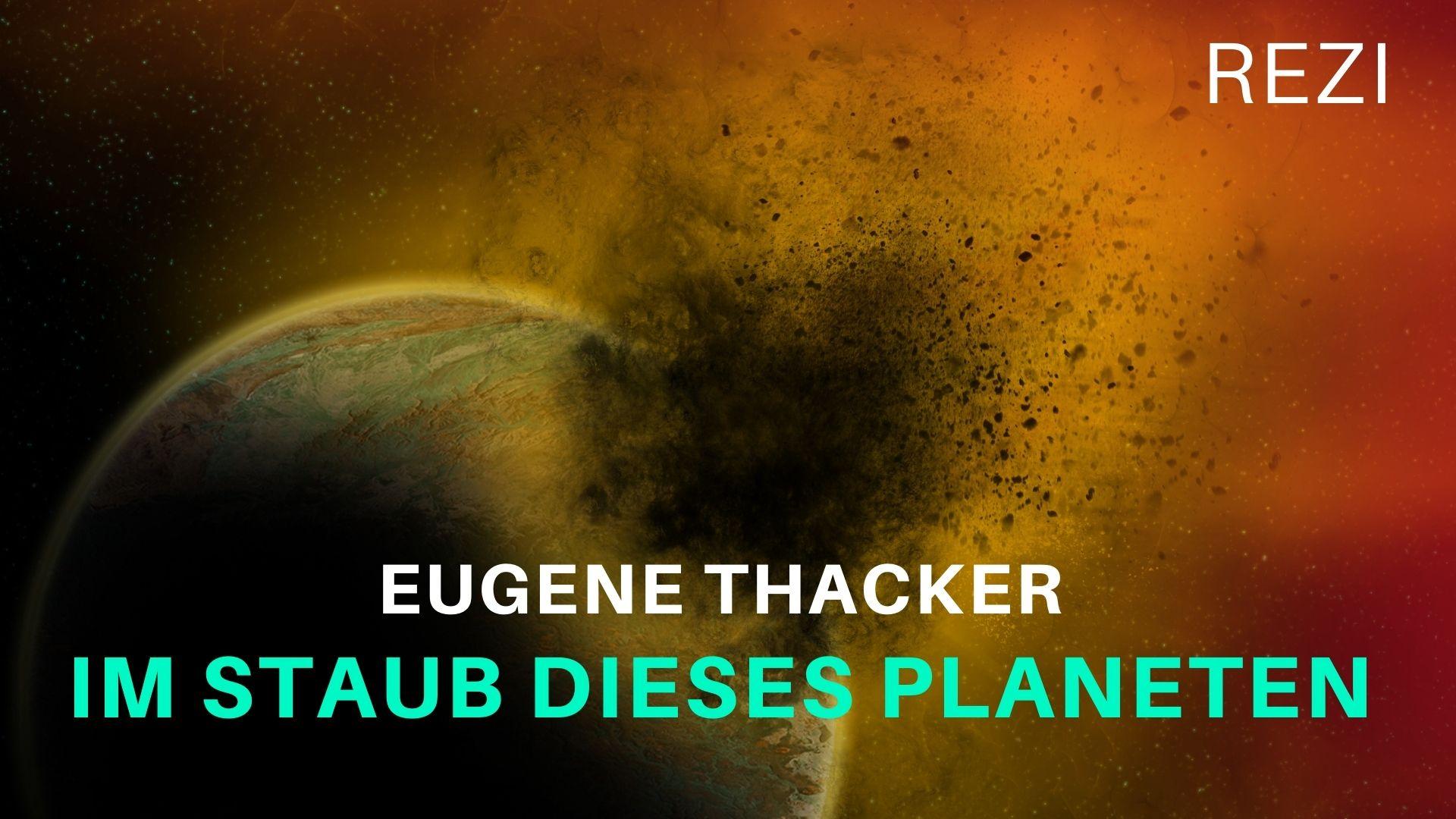 Eugene Thacker Im Staub dieses Planeten In the Dust of this Planet deutsch Rezension Storymonster Horror Philosophie